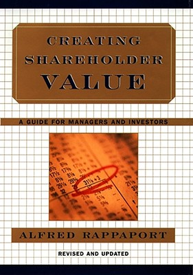Creating Shareholder Value By Rappaport, Alfred